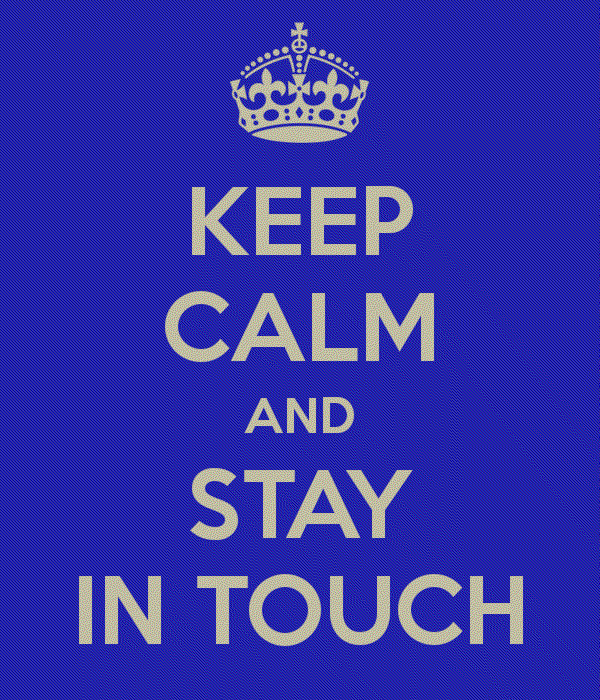 keep-calm-and-stay-in-touch-21.png